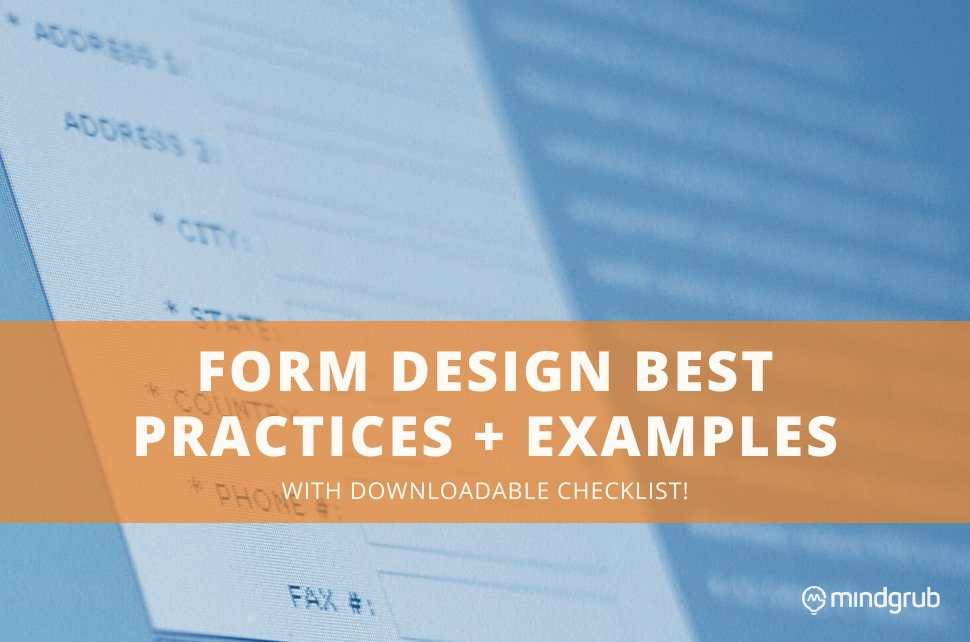 "Computer screen in the background and text in the foreground: ""Form Design Best Practices + Examples with Downloadable Checklist"""