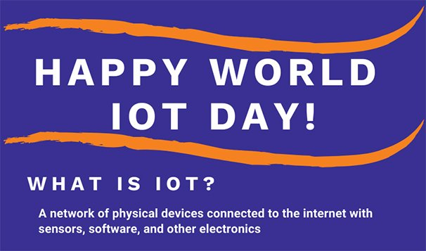 Happy World IoT Day!